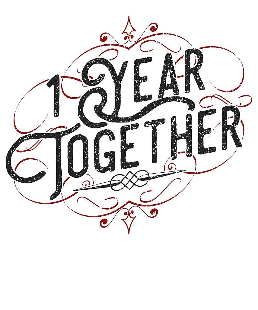 '1 Year Together' Amazing Couple Anniversary Gift by leyogi