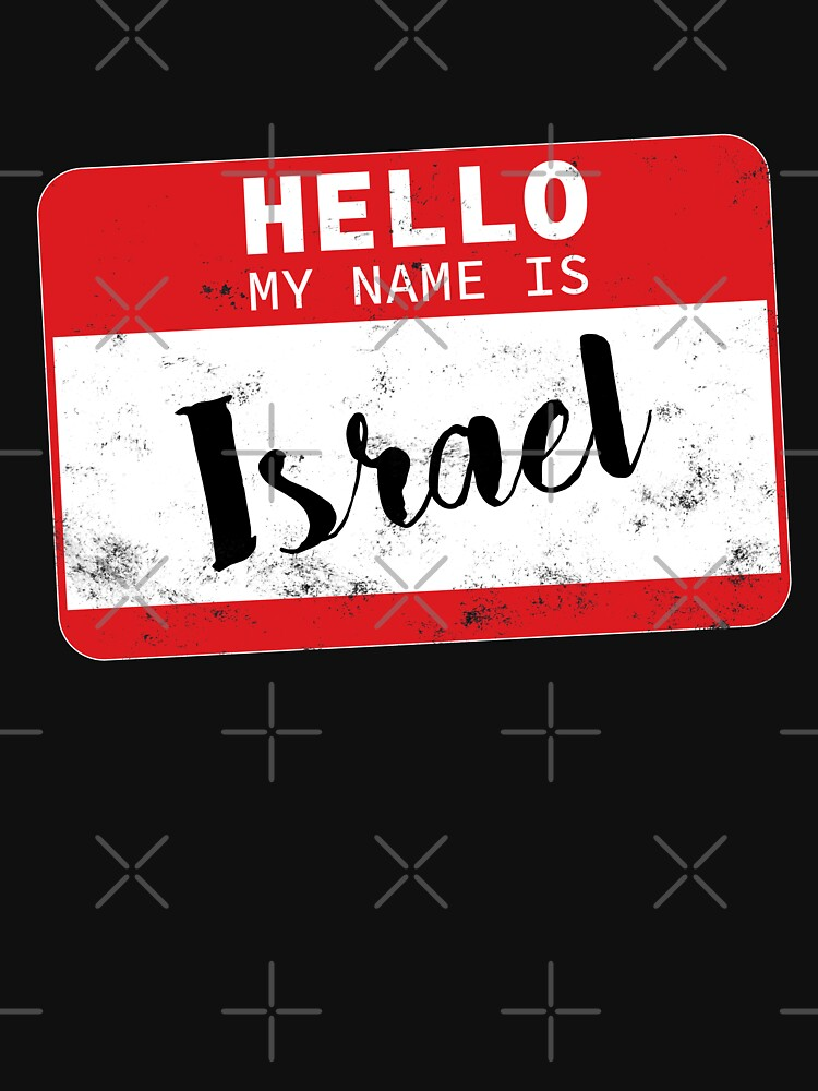 Hello My Name Is Israel Name Tag by efomylod