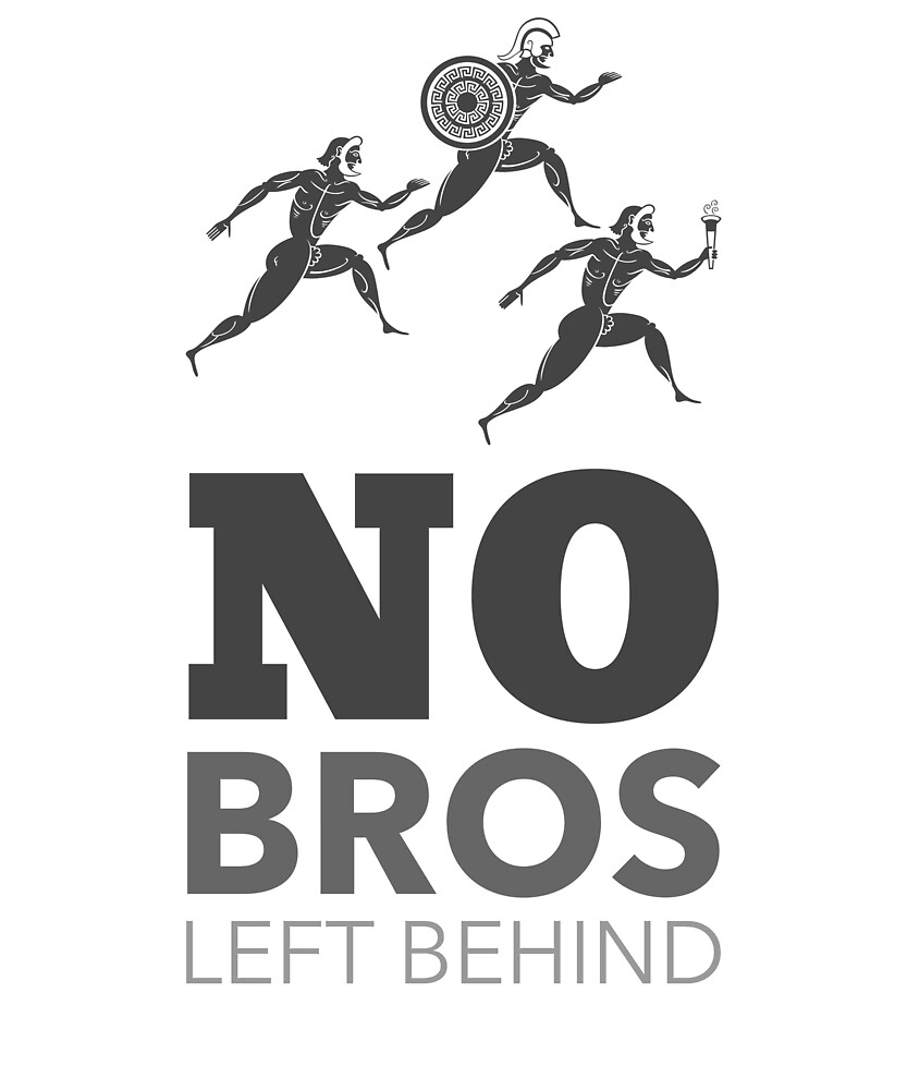 Funny No Bros Left Behind T-shirt by masterolive