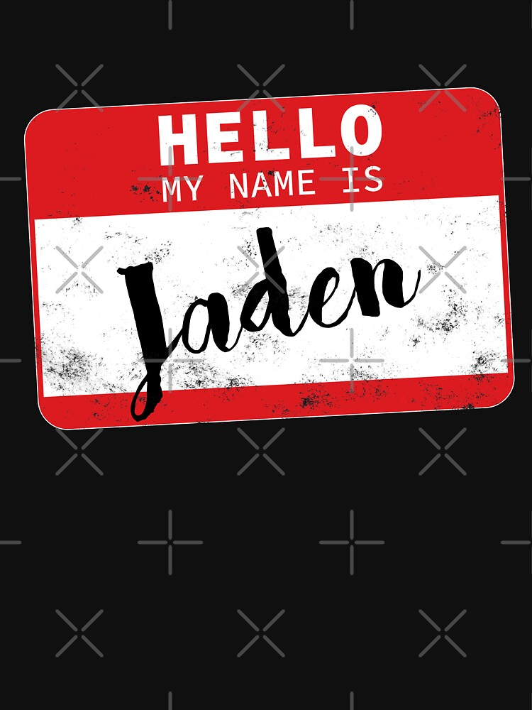 Hello My Name Is Jaden Name Tag by efomylod
