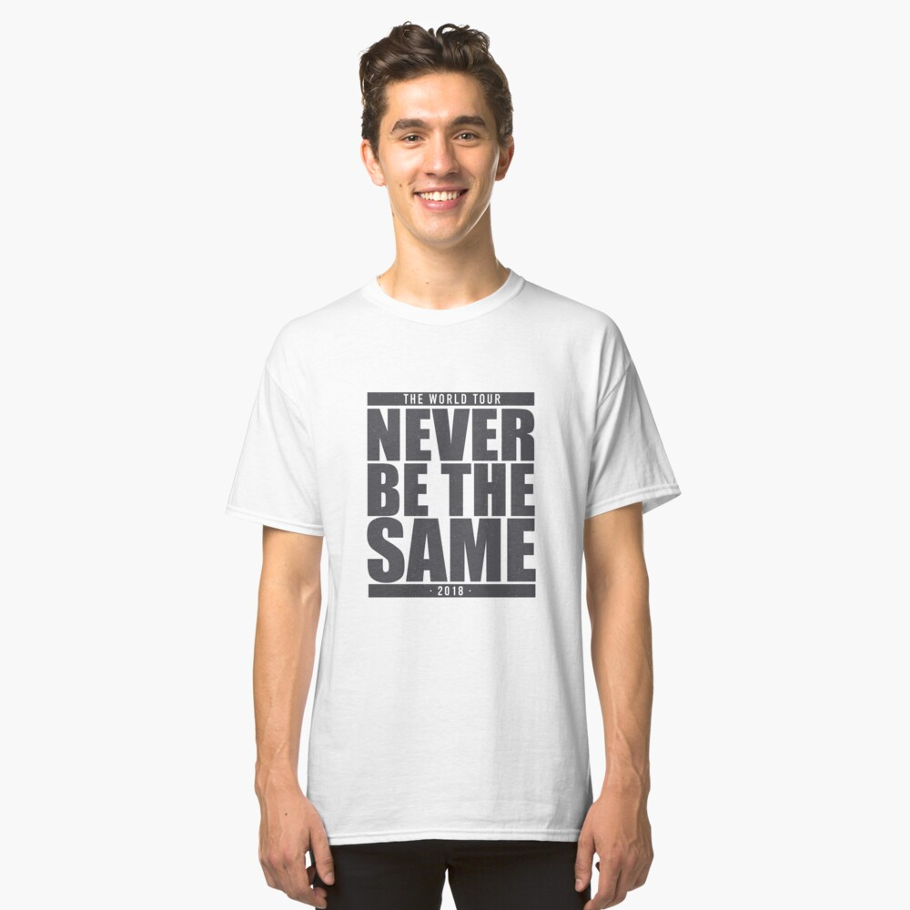 Never Be The Same - Without Camila Classic T-Shirt Front