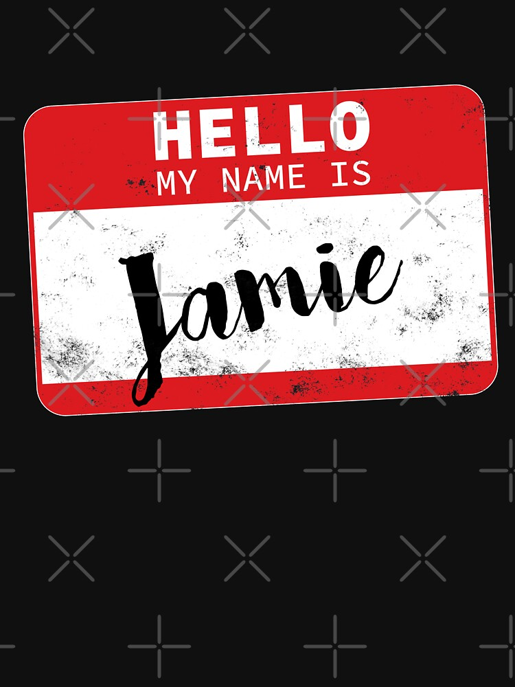 Hello My Name Is Jamie Name Tag by efomylod