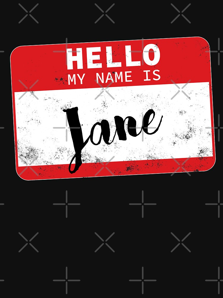 Hello My Name Is Jane Name Tag by efomylod