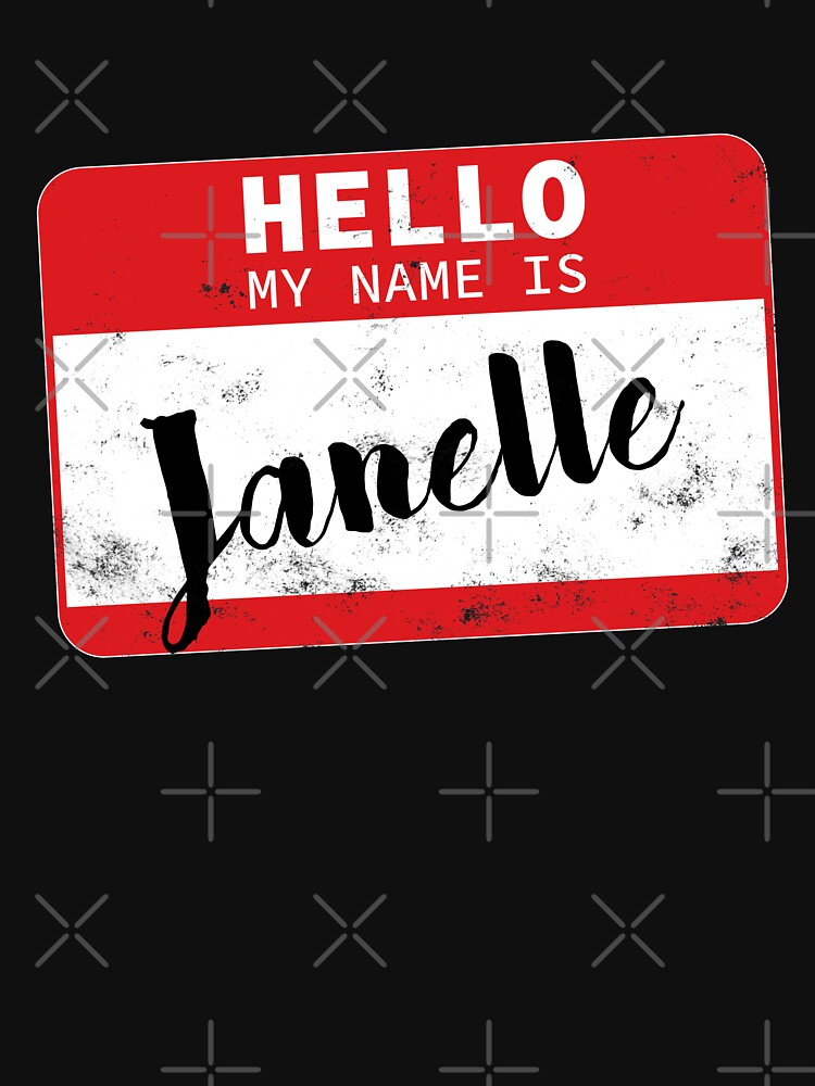 Hello My Name Is Janelle Name Tag by efomylod