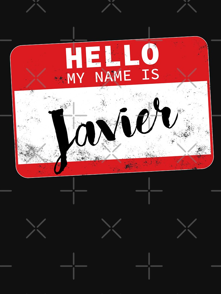 Hello My Name Is Javier Name Tag by efomylod