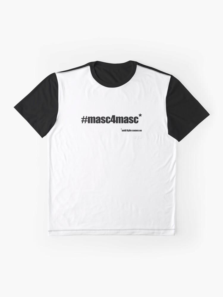 Alternate view of #masc4masc black text - Kylie Graphic T-Shirt