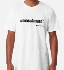 #masc4masc black text - Kylie Long T-Shirt