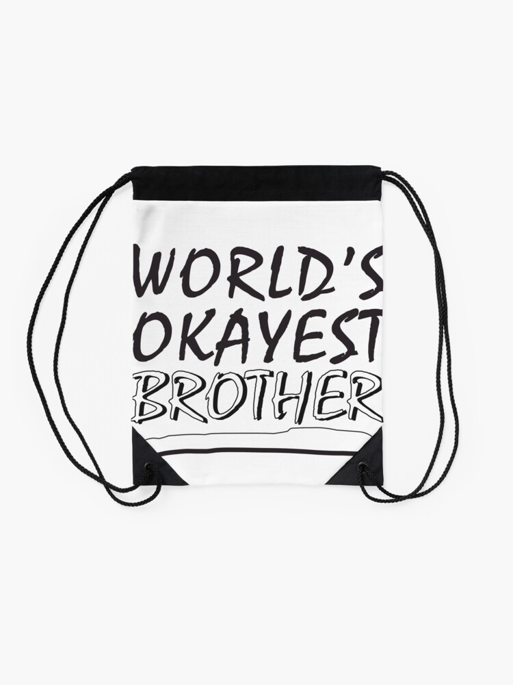 Alternate view of World´s okayest brother Drawstring Bag