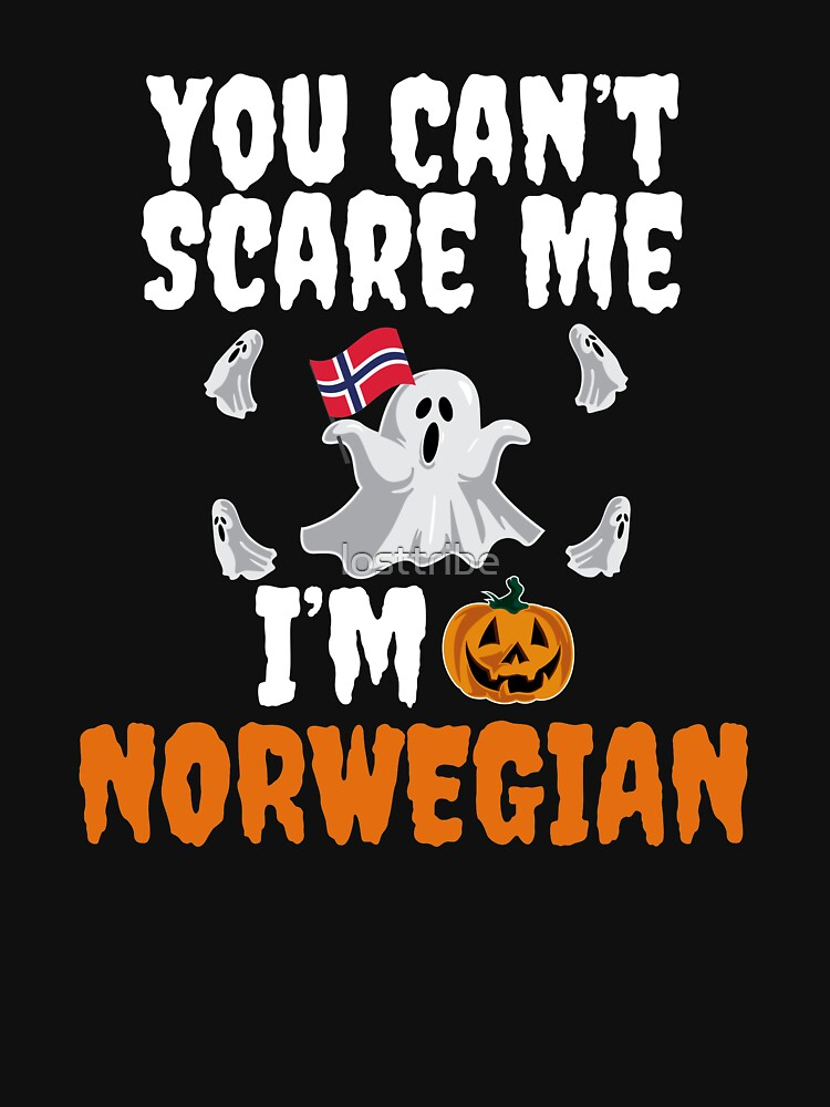 Can't scare me I'm Norwegian Halloween Norway by losttribe
