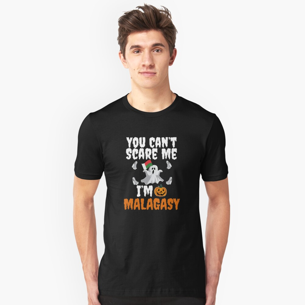 Can't scare me I'm Malagasy Halloween Madagascar Unisex T-Shirt Front