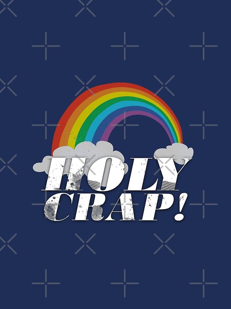 Holy Crap! by CreativeSpero