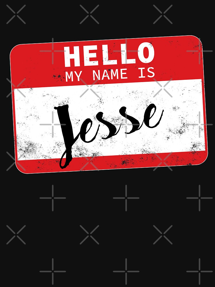 Hello My Name Is Jesse Name Tag by efomylod