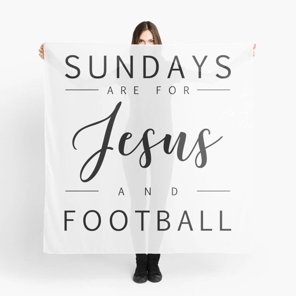 Sundays are for Jesus and Football - Christliches Design Tuch