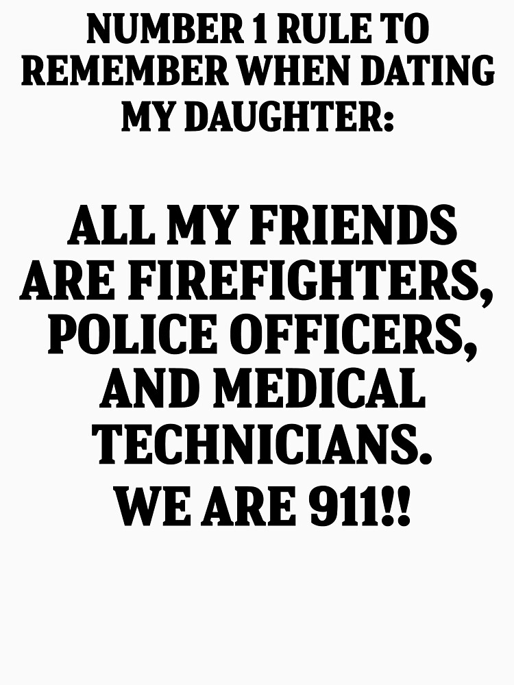 rules for dating my daughter firefighter
