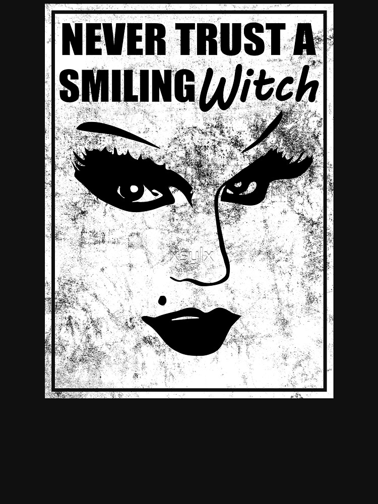 witch quote with face graphic never trust a smiling witch by xsylx