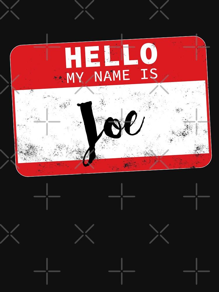 Hello My Name Is Joe Name Tag by efomylod