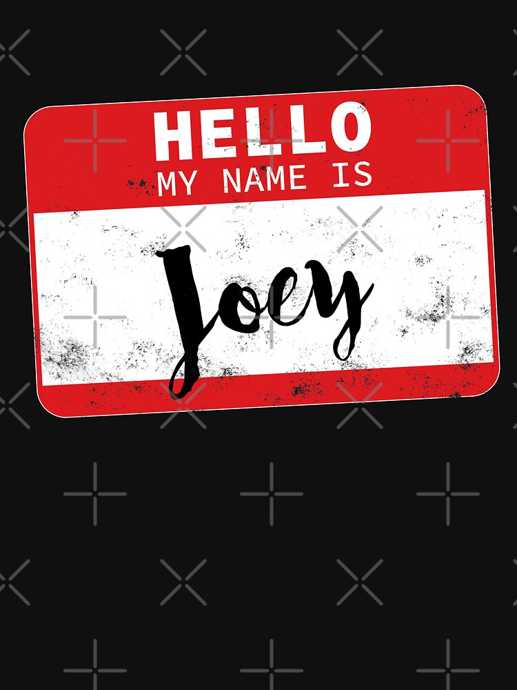 Hello My Name Is Joey Name Tag by efomylod