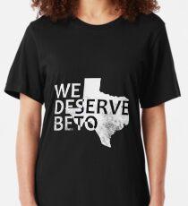 We Deserve Beto Political  Slim Fit T-Shirt
