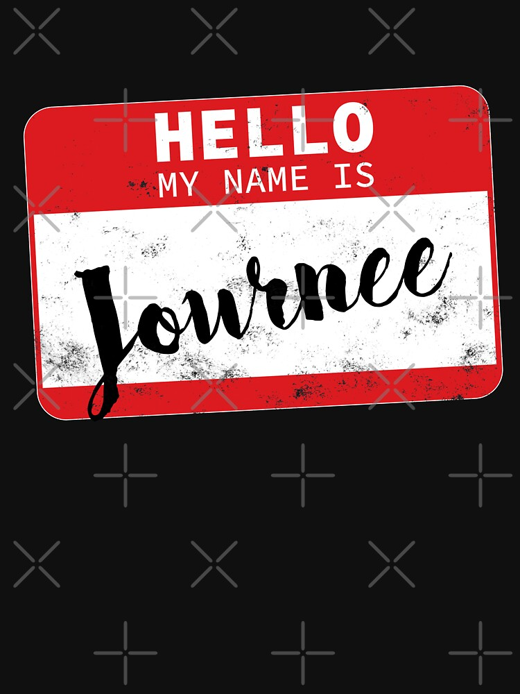 Hello My Name Is Journee Name Tag by efomylod