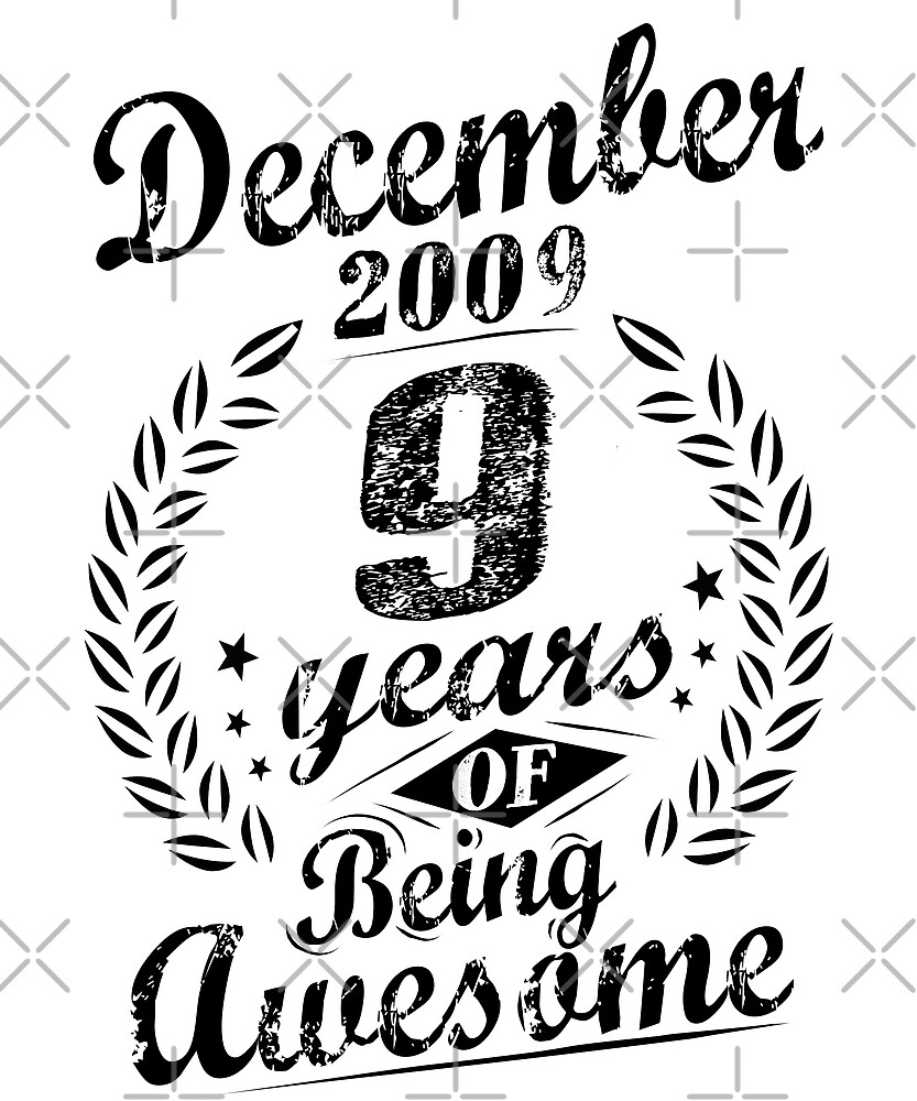 December 2009 9 Years Of Being Awesome 9th Birthday  by SpecialtyGifts