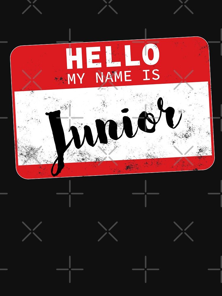 Hello My Name Is Junior Name Tag by efomylod