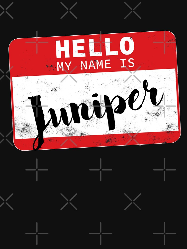 Hello My Name Is Juniper Name Tag by efomylod