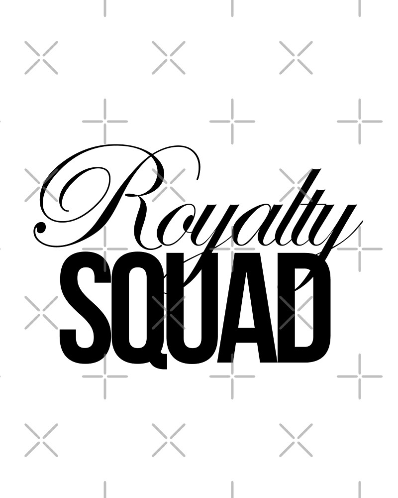 Royalty Squad by QthePhotog