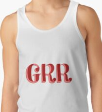 Grr Tank Top