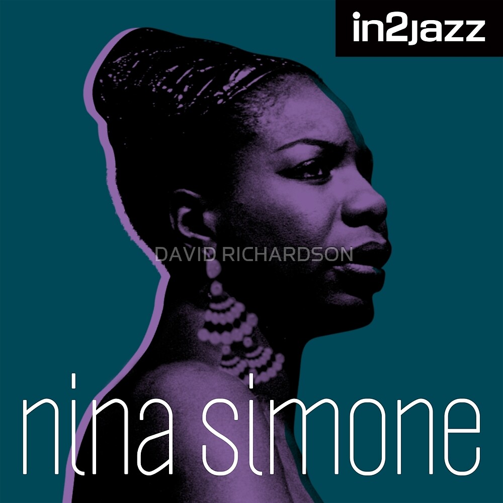 Nina Simone - In2 Jazz by DAVID RICHARDSON