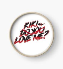 Kiki do you love me? Clock