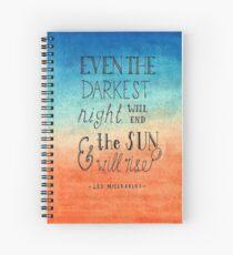 """Cuaderno de espiral """"Incluso The Darkest Night Will End y The Sun Will Rise"""""""