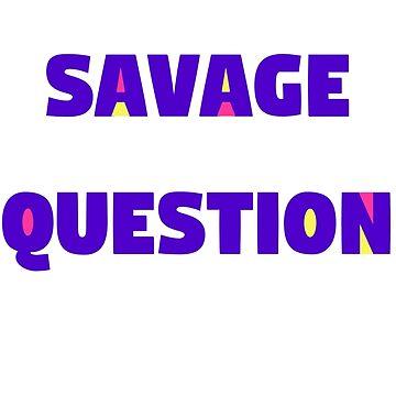 Savage Question! HQ trivia  by imaginationcat