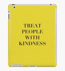 Harry Styles | Behandle Menschen mit Freundlichkeit iPad-Hülle & Skin