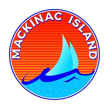 MACKINAC ISLAND MICHIGAN BRIDGE LAKE HURON GREAT LAKES SAILBOAT  by MyHandmadeSigns