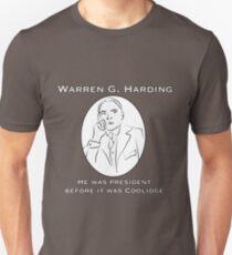 Warren G. Harding: Before it was Coolidge Unisex T-Shirt