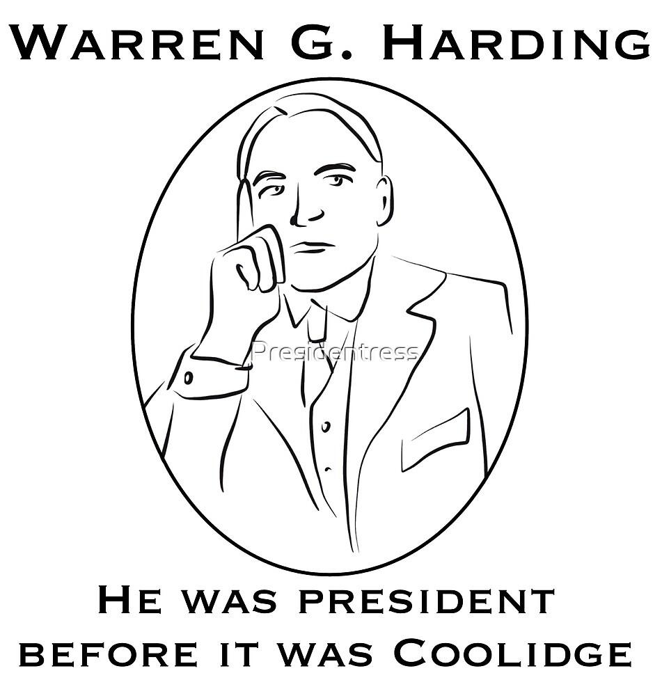 Warren G. Harding: Before it was Coolidge by Presidentress