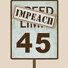 Impeach 45 Donald Trump Speed Limit Road Sign Design by merchhost