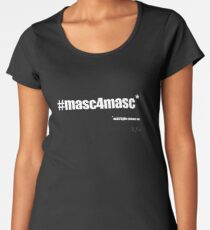 #masc4masc white text - Kylie Premium Scoop T-Shirt