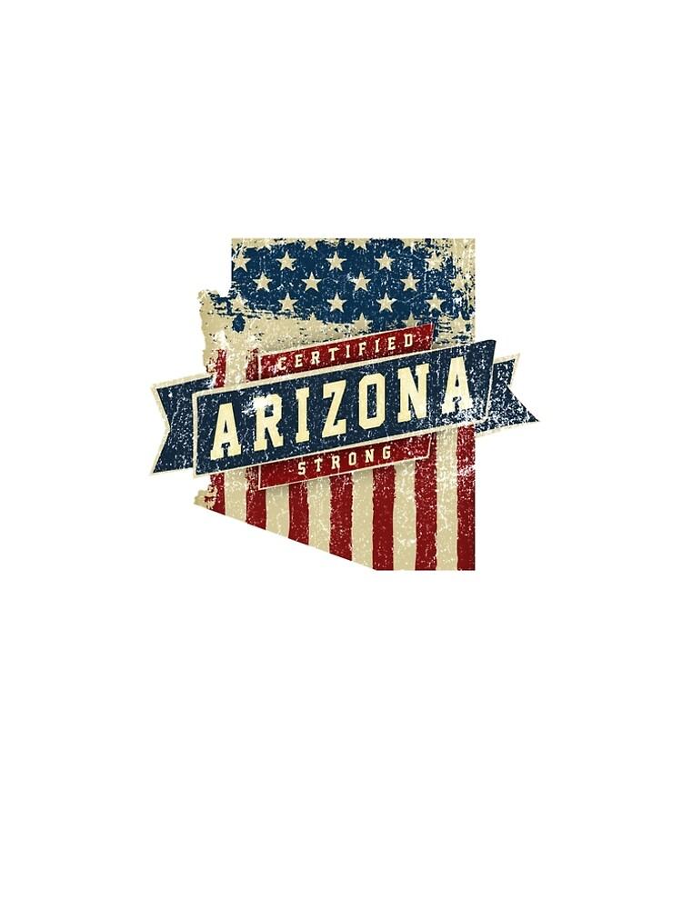 Arizona Starke USA Flag State Home Certified Großes Geschenk Awesome Stolze Fans von djpraxis