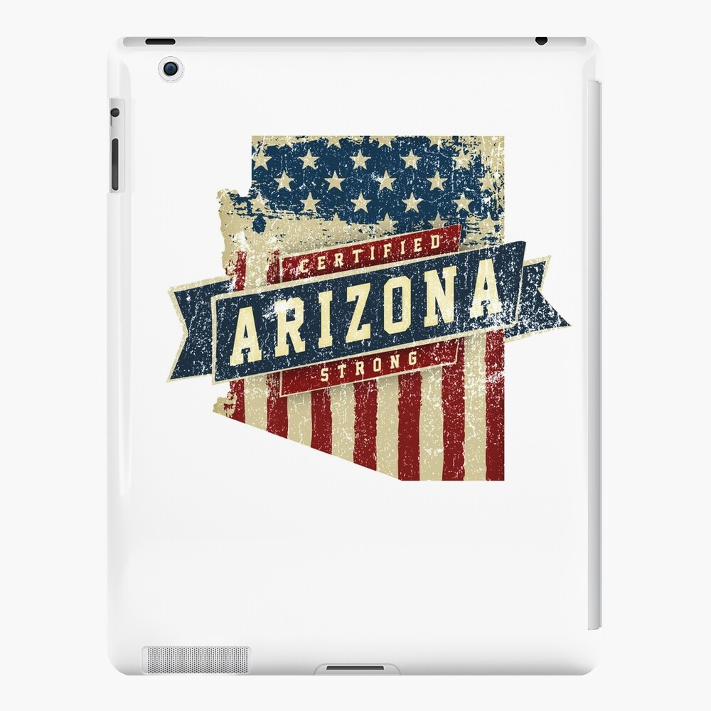 Arizona Starke USA Flag State Home Certified Großes Geschenk Awesome Stolze Fans iPad-Hülle & Skin