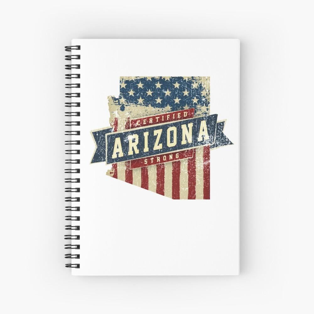 Arizona Starke USA Flag State Home Certified Großes Geschenk Awesome Stolze Fans Spiralblock