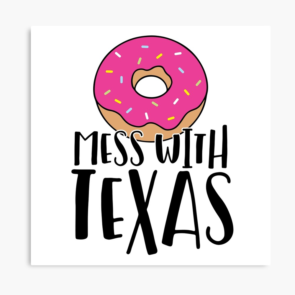 Donut Mess with Texas Canvas Print