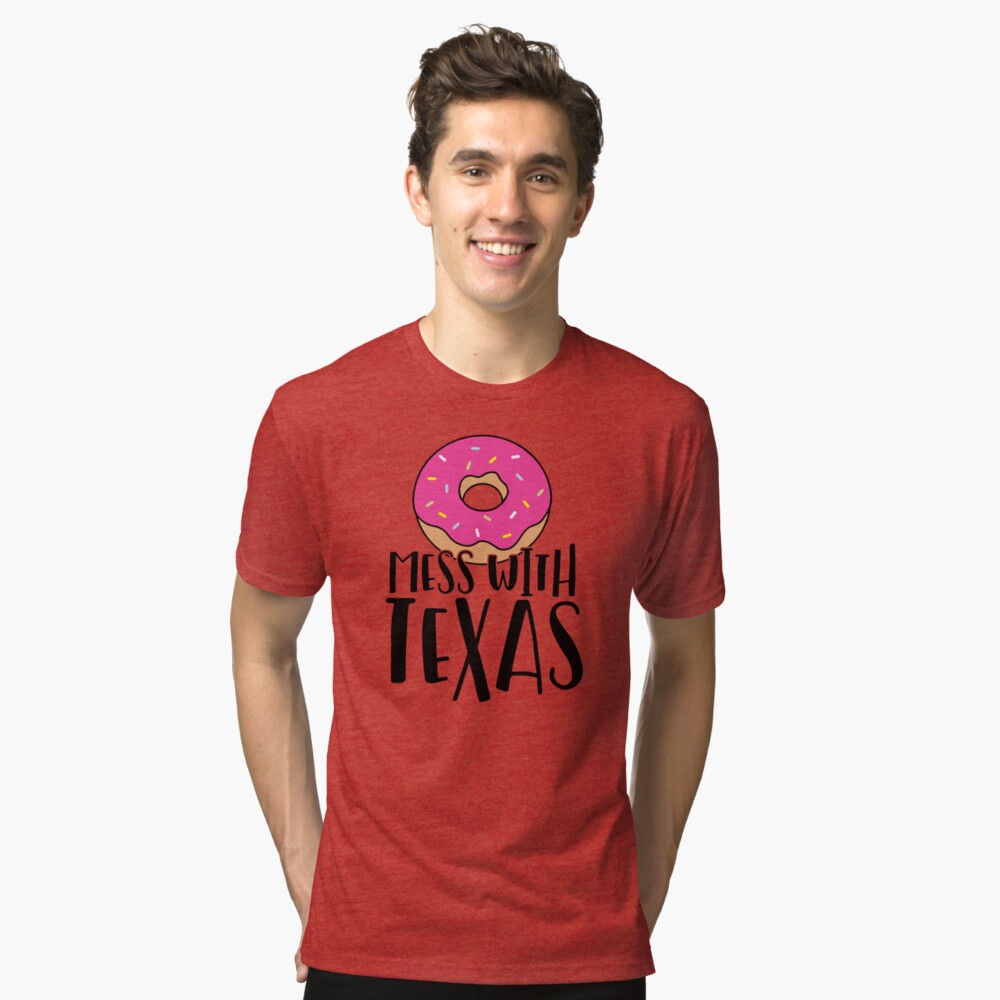 Donut Mess with Texas Tri-blend T-Shirt