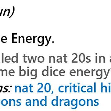 BDE Big Dice Energy by MorganaRed