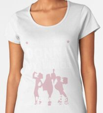 Donna and the Dynamos - White Women's Premium T-Shirt