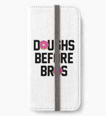 Doughs before bros iPhone Wallet/Case/Skin