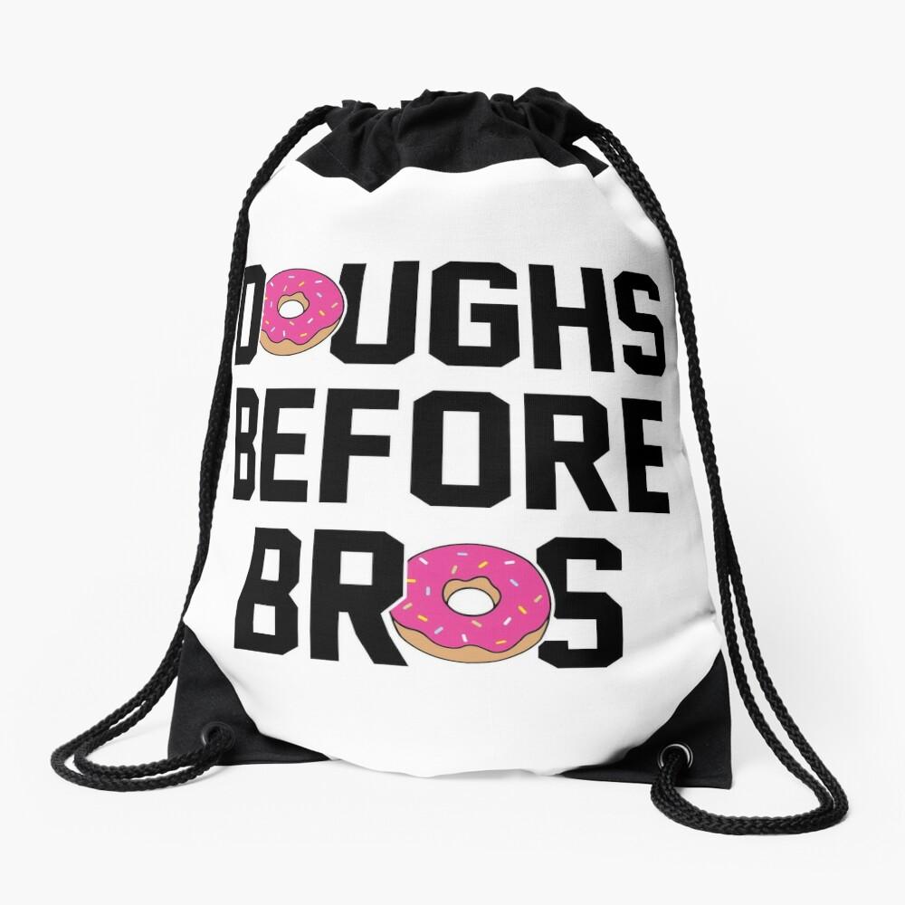 Doughs before bros Drawstring Bag