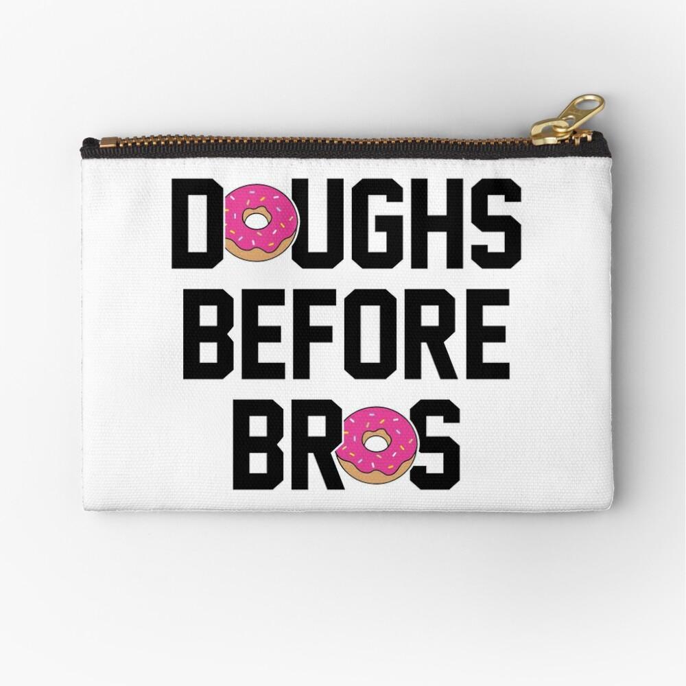 Doughs before bros Zipper Pouch