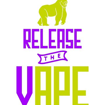 Release The Vape - Vape Vaping Gift Shirt Tee by Goridan