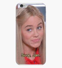 ''Sure, Jan'' - The Brady Brunch iPhone Case